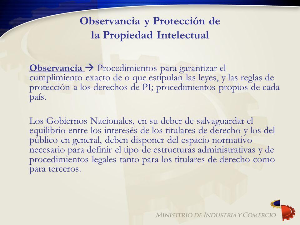 Observancia y Protección de la Propiedad Intelectual