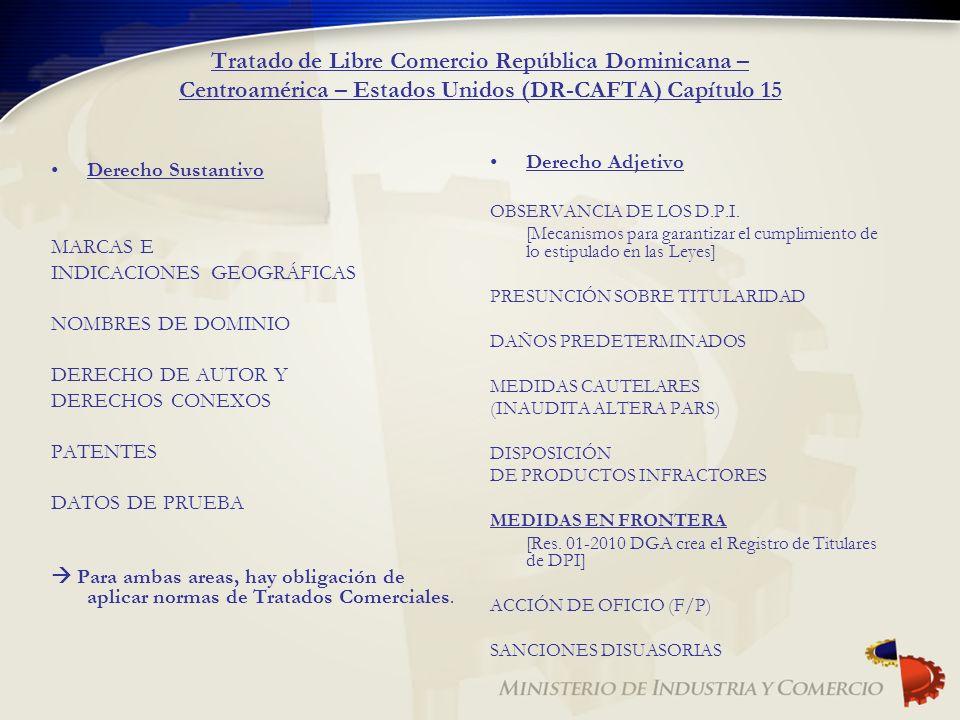 Tratado de Libre Comercio República Dominicana – Centroamérica – Estados Unidos (DR-CAFTA) Capítulo 15