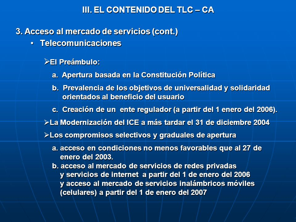 III. EL CONTENIDO DEL TLC – CA