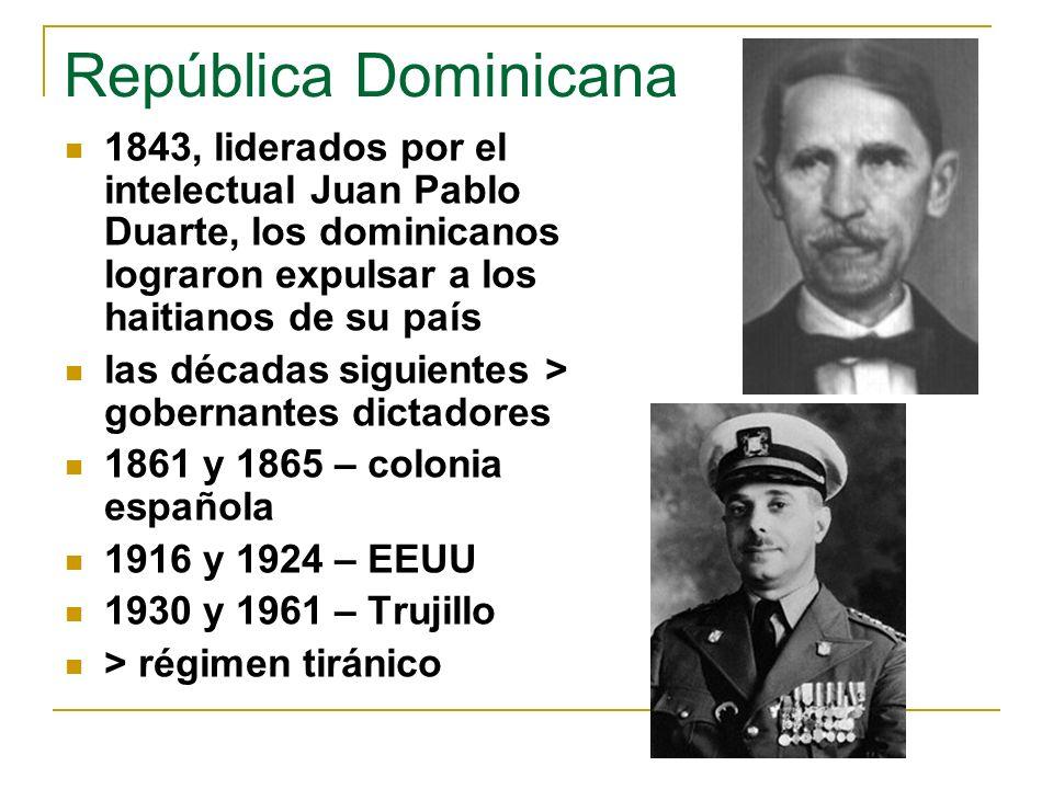 República Dominicana 1843, liderados por el intelectual Juan Pablo Duarte, los dominicanos lograron expulsar a los haitianos de su país.
