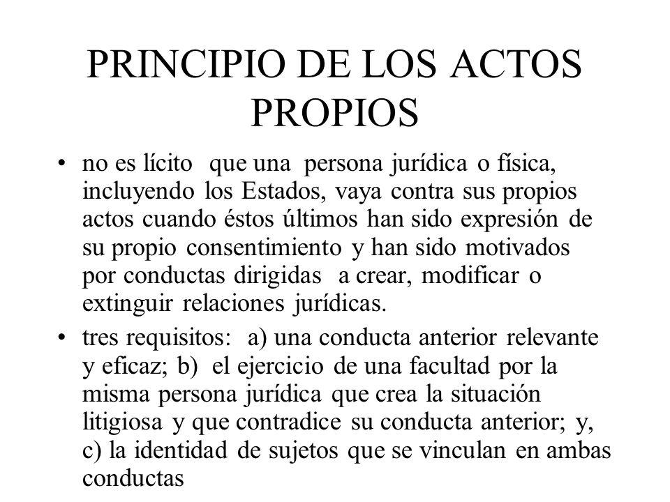 PRINCIPIO DE LOS ACTOS PROPIOS