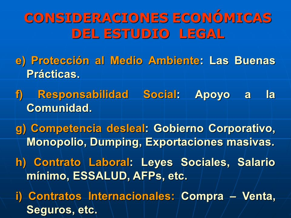 CONSIDERACIONES ECONÓMICAS DEL ESTUDIO LEGAL