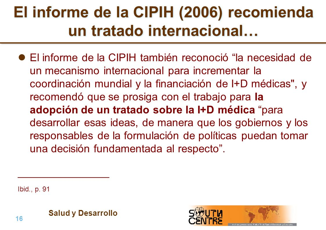 El informe de la CIPIH (2006) recomienda un tratado internacional…