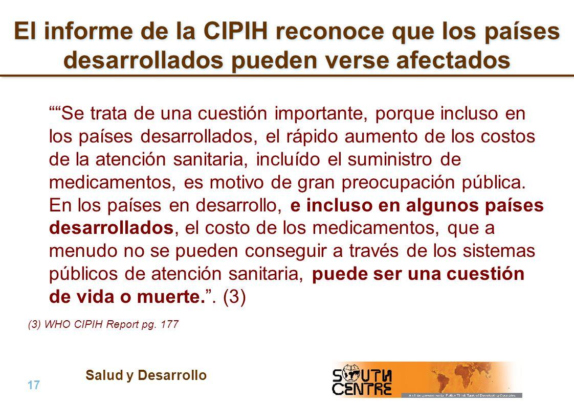 El informe de la CIPIH reconoce que los países desarrollados pueden verse afectados