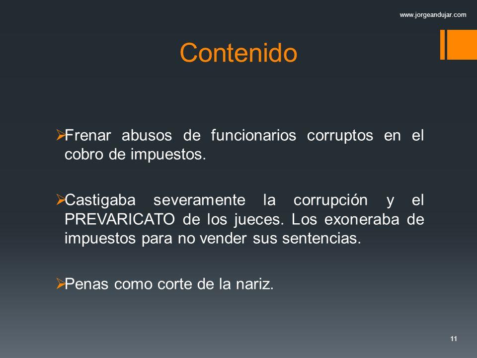 www.jorgeandujar.com Contenido. Frenar abusos de funcionarios corruptos en el cobro de impuestos.