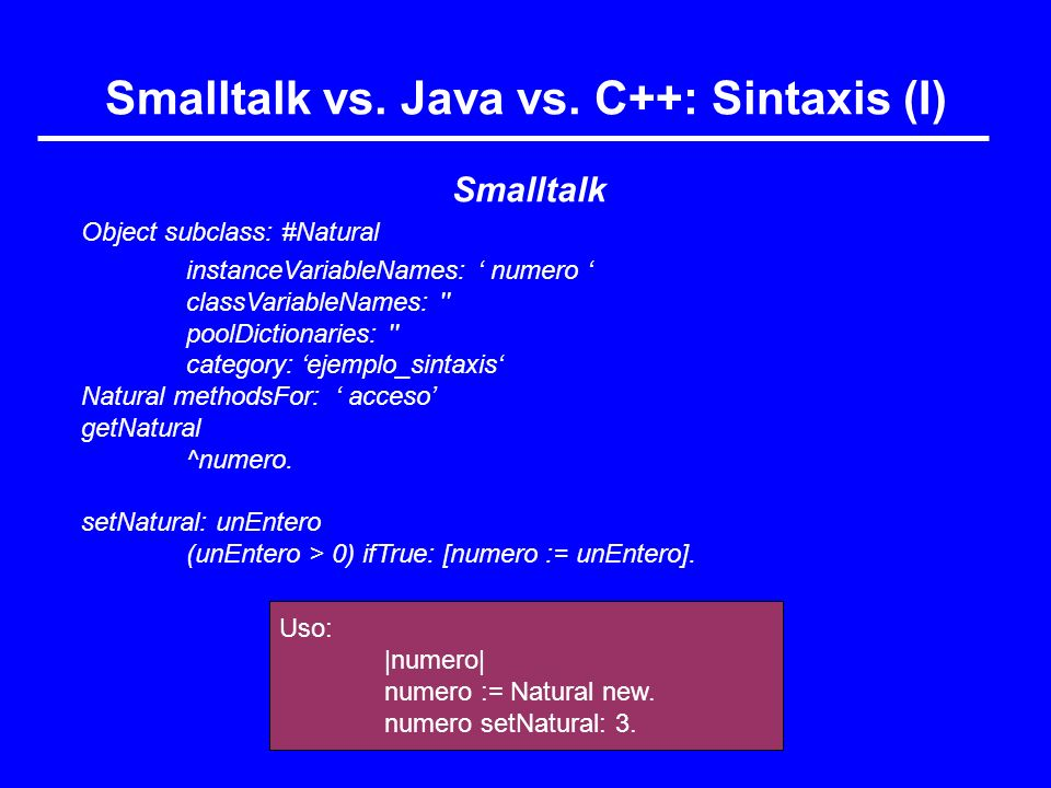 Smalltalk vs. Java vs. C++: Sintaxis (I)