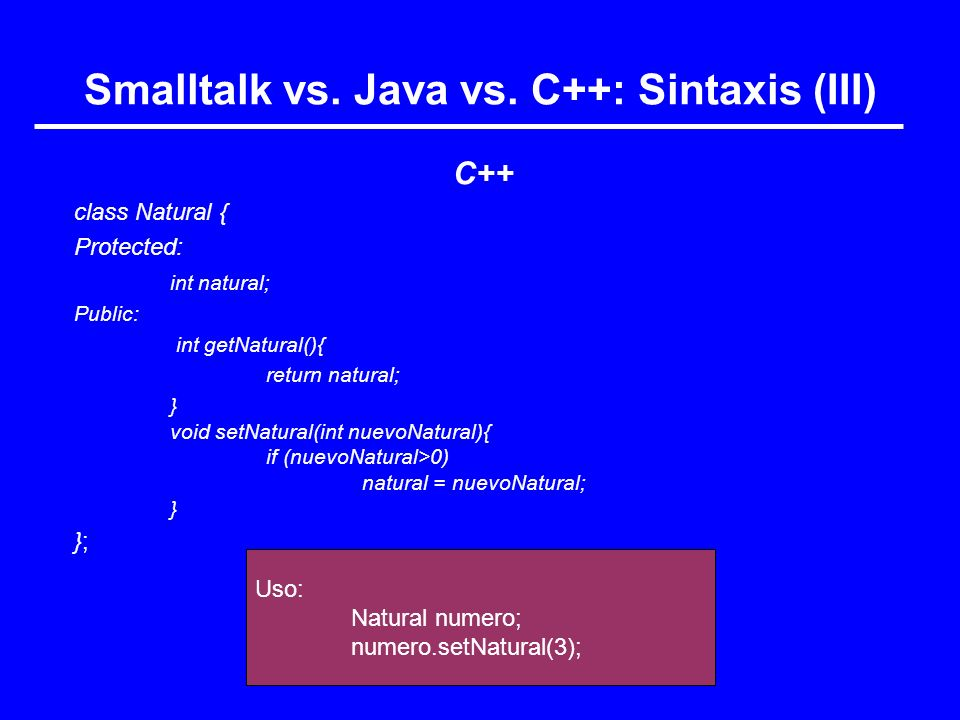 Smalltalk vs. Java vs. C++: Sintaxis (III)