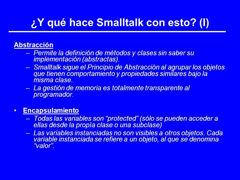 ¿Y qué hace Smalltalk con esto (I)