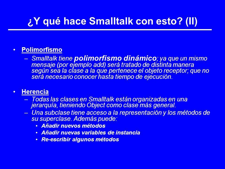 ¿Y qué hace Smalltalk con esto (II)