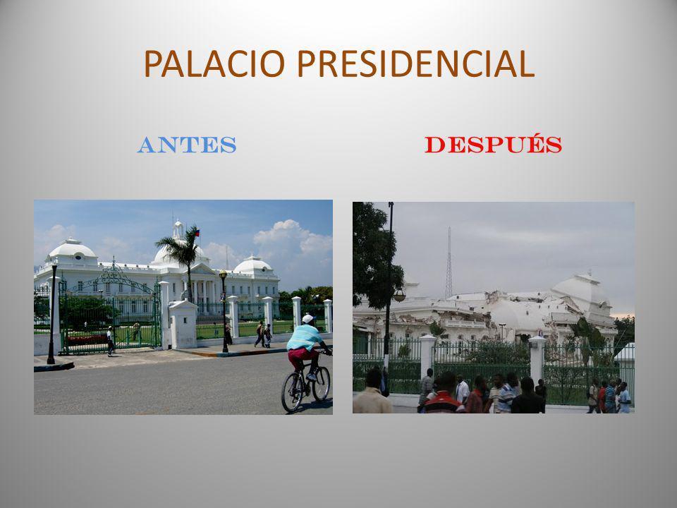 PALACIO PRESIDENCIAL antes DESPUÉS
