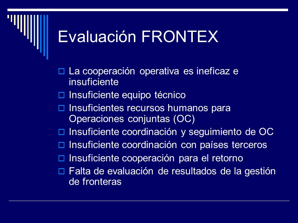 Evaluación FRONTEX La cooperación operativa es ineficaz e insuficiente