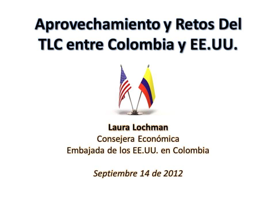 Aprovechamiento y Retos Del TLC entre Colombia y EE.UU.