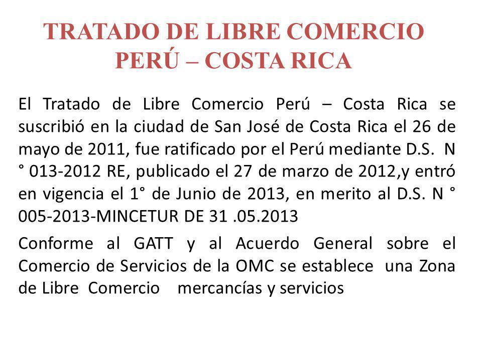 TRATADO DE LIBRE COMERCIO PERÚ – COSTA RICA