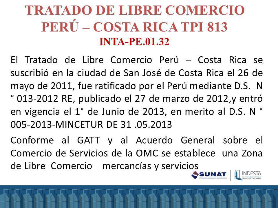 TRATADO DE LIBRE COMERCIO PERÚ – COSTA RICA TPI 813