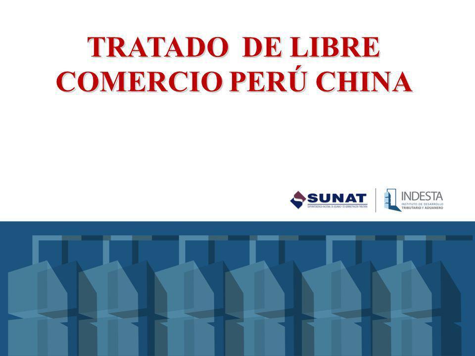 TRATADO DE LIBRE COMERCIO PERÚ CHINA