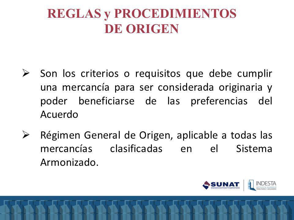 REGLAS y PROCEDIMIENTOS DE ORIGEN