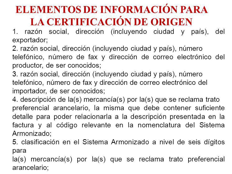ELEMENTOS DE INFORMACIÓN PARA LA CERTIFICACIÓN DE ORIGEN