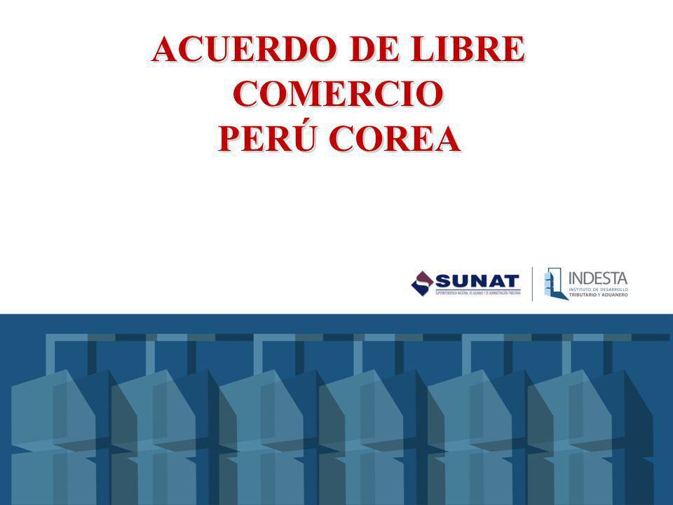ACUERDO DE LIBRE COMERCIO PERÚ COREA
