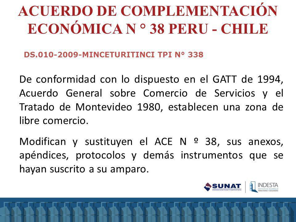 ACUERDO DE COMPLEMENTACIÓN ECONÓMICA N ° 38 PERU - CHILE