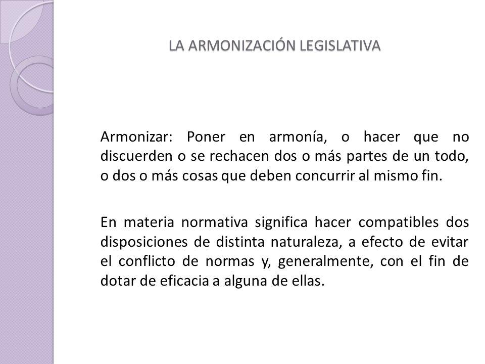 LA ARMONIZACIÓN LEGISLATIVA