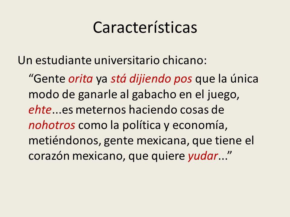 Características Un estudiante universitario chicano:
