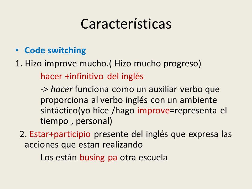Características Code switching