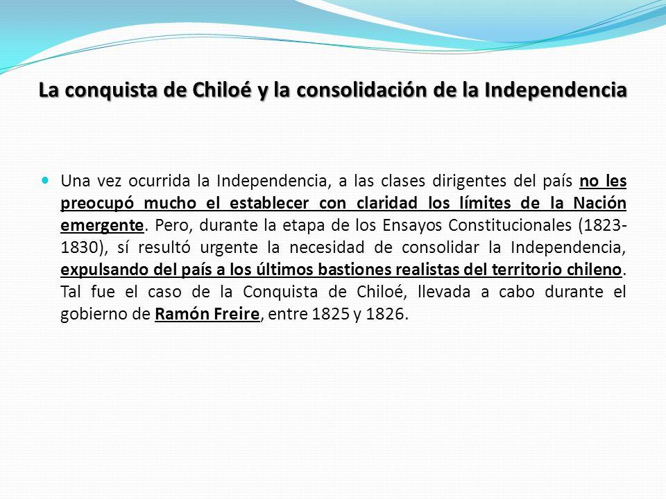 La conquista de Chiloé y la consolidación de la Independencia