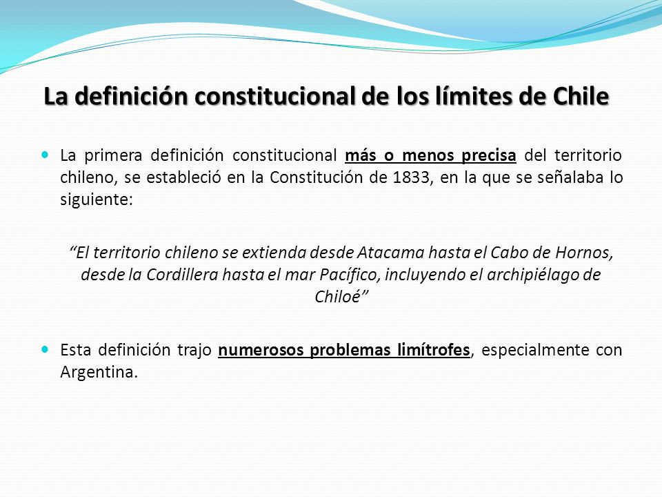 La definición constitucional de los límites de Chile