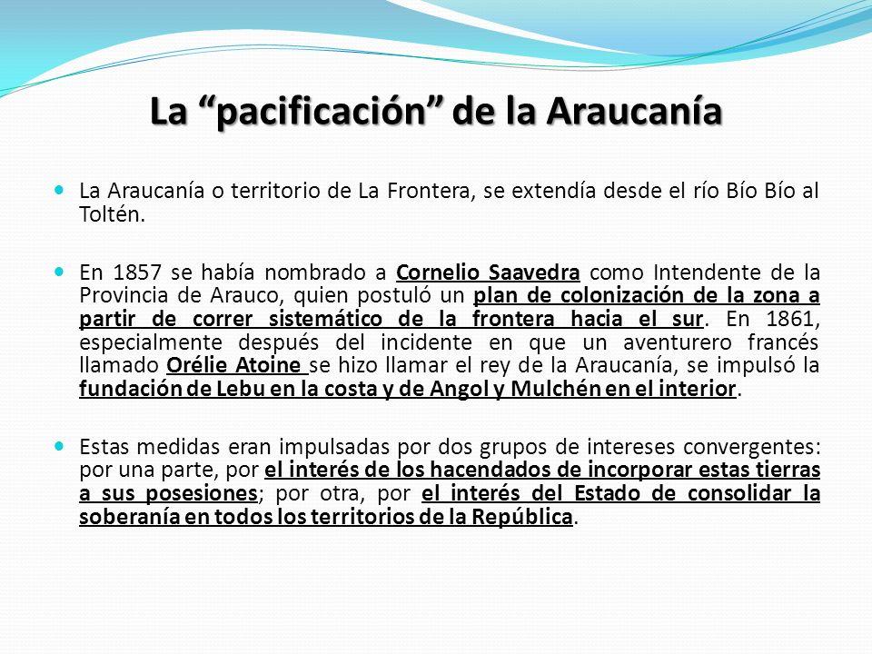 La pacificación de la Araucanía