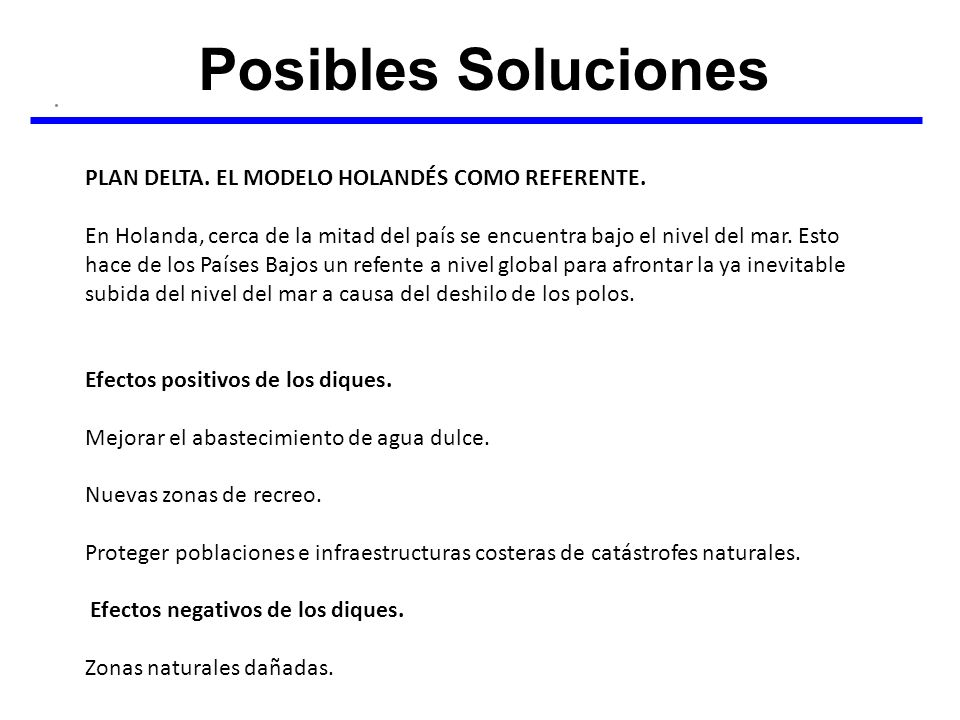 Posibles Soluciones PLAN DELTA. EL MODELO HOLANDÉS COMO REFERENTE.