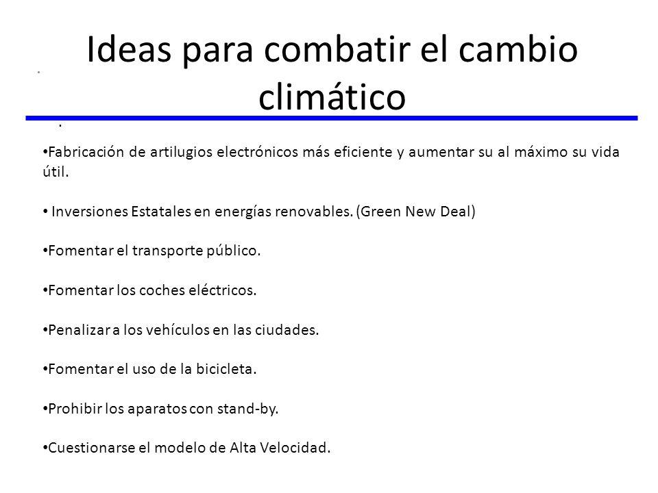 Ideas para combatir el cambio climático