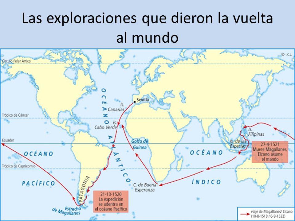 Las exploraciones que dieron la vuelta al mundo
