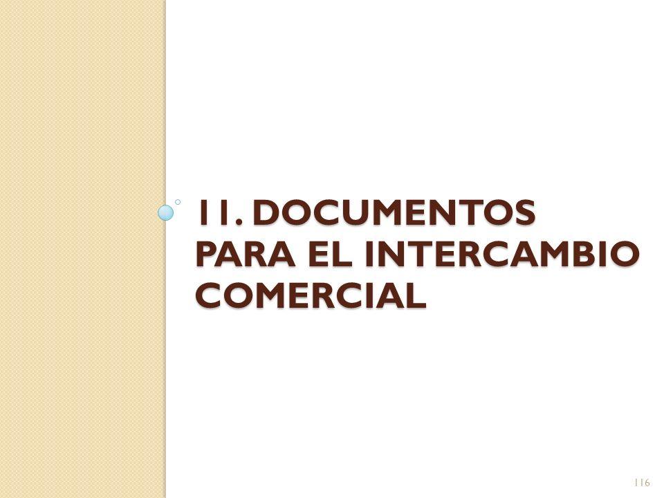 11. Documentos para el intercambio comercial