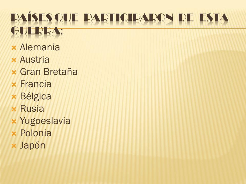 Países que participaron de esta guerra: