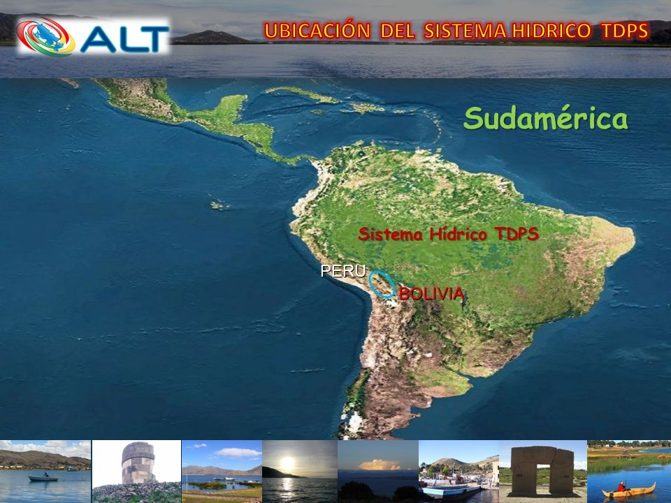 Sudamérica UBICACIÓN DEL SISTEMA HIDRICO TDPS Sistema Hídrico TDPS