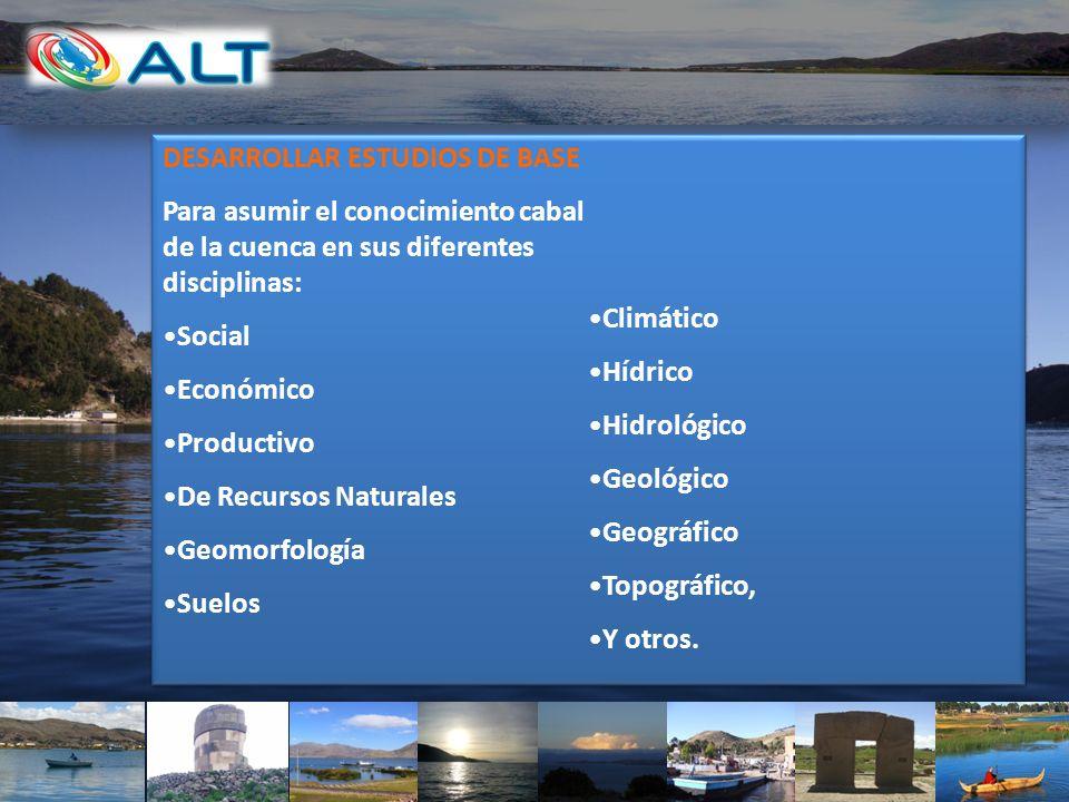 DESARROLLAR ESTUDIOS DE BASE