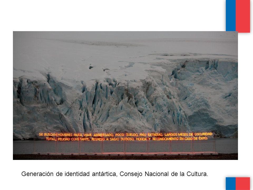 Generación de identidad antártica, Consejo Nacional de la Cultura.