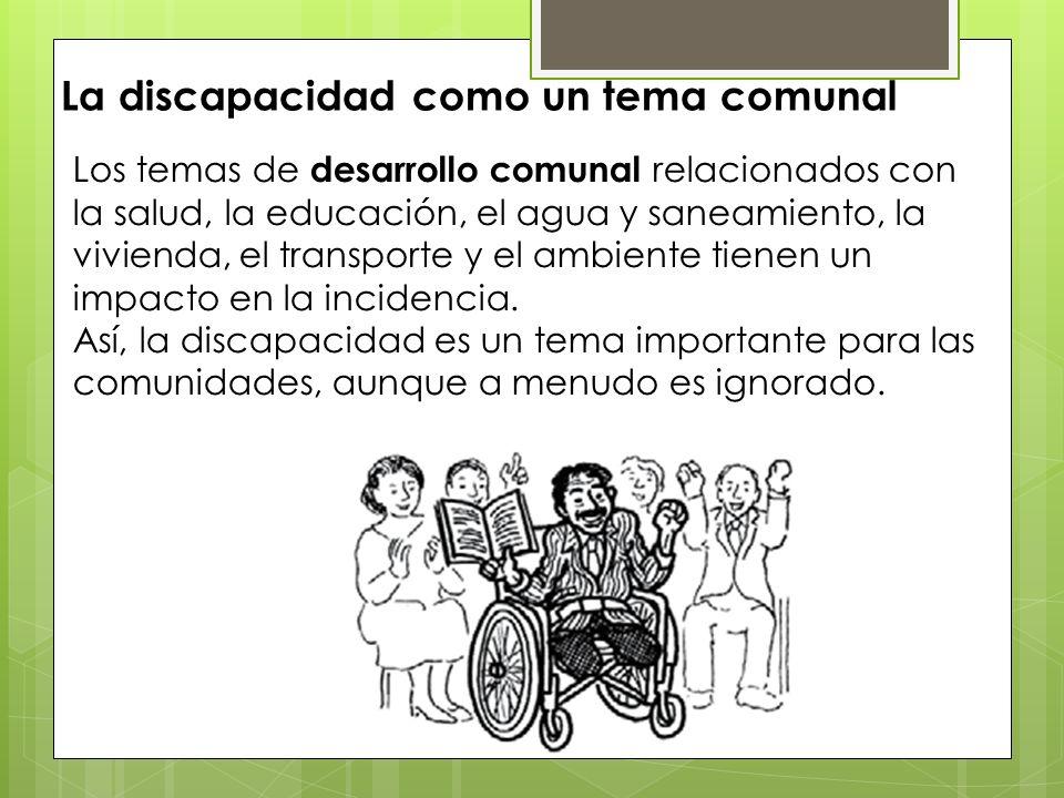 La discapacidad como un tema comunal
