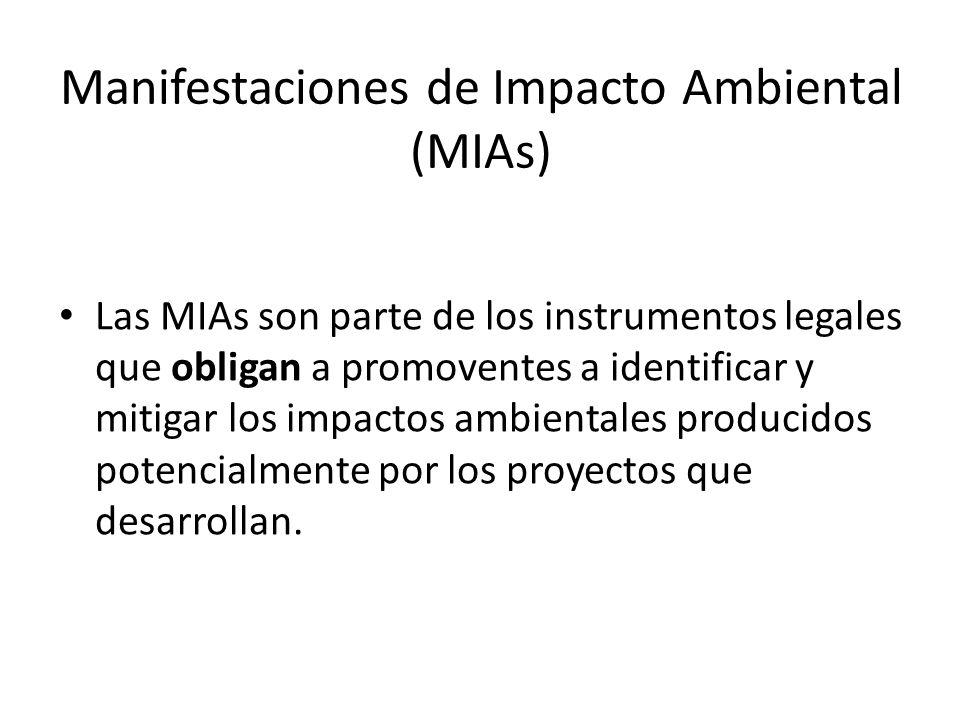 Manifestaciones de Impacto Ambiental (MIAs)