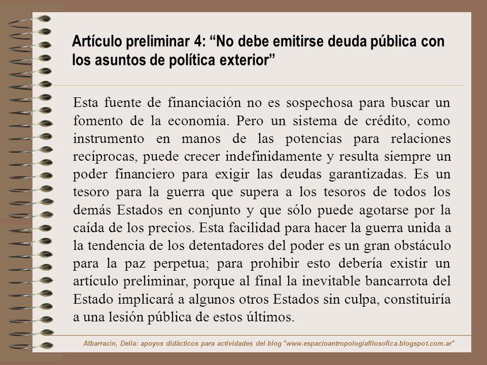 Artículo preliminar 4: No debe emitirse deuda pública con los asuntos de política exterior