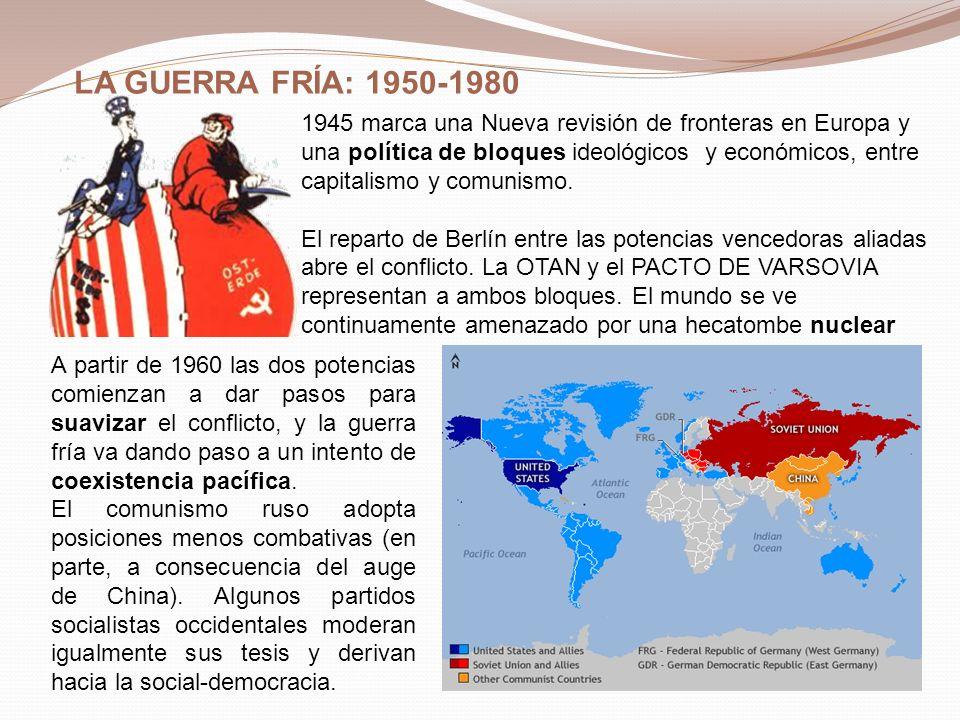LA GUERRA FRÍA: 1950-1980