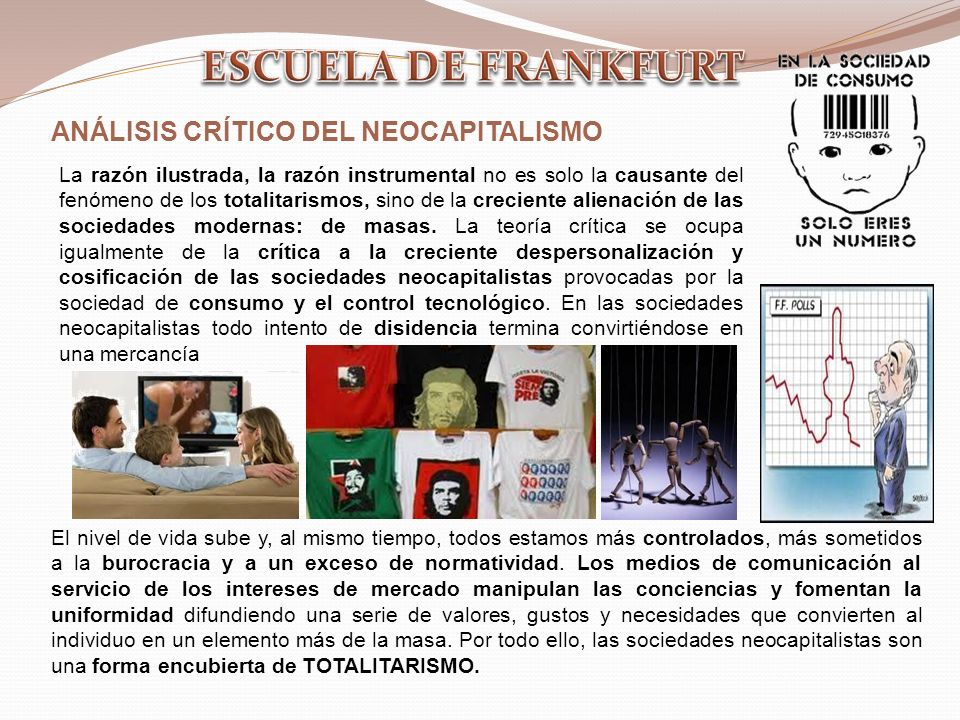 ESCUELA DE FRANKFURT ANÁLISIS CRÍTICO DEL NEOCAPITALISMO