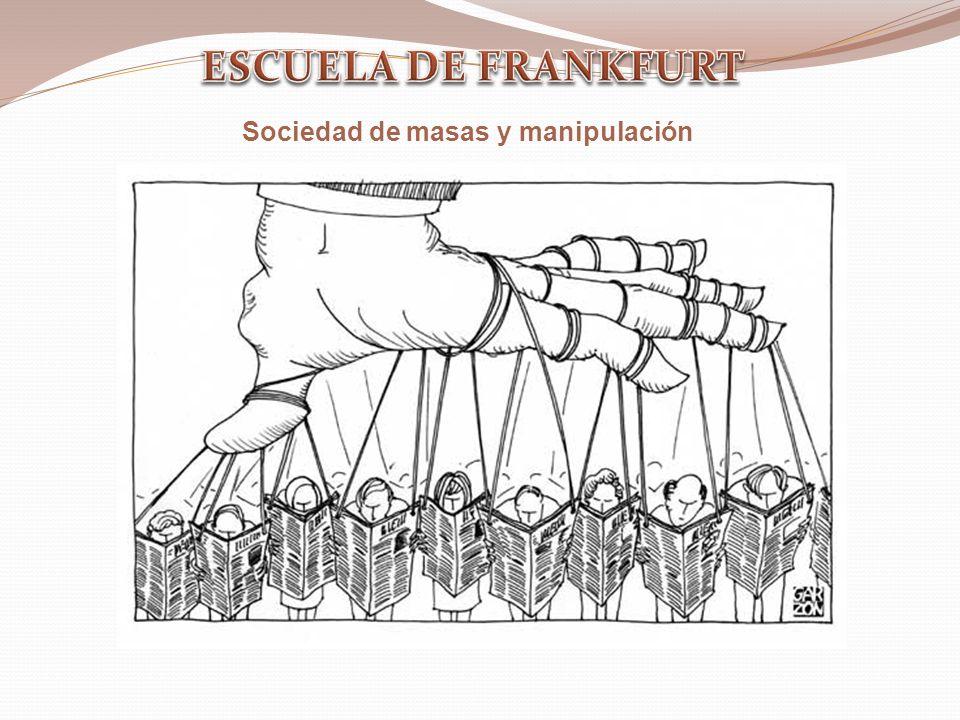 Sociedad de masas y manipulación
