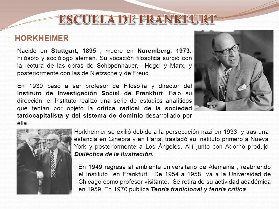 ESCUELA DE FRANKFURT HORKHEIMER
