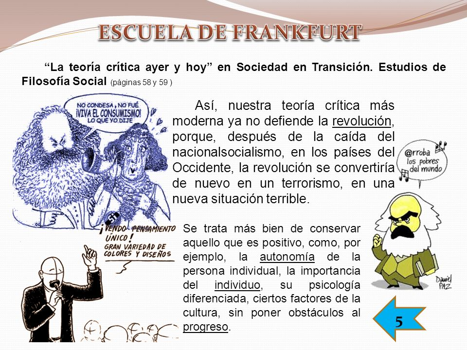 ESCUELA DE FRANKFURT La teoría crítica ayer y hoy en Sociedad en Transición. Estudios de Filosofía Social (páginas 58 y 59 )