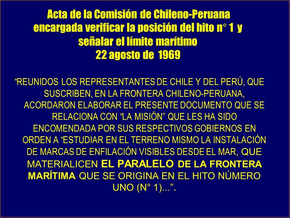 Acta de la Comisión de Chileno-Peruana encargada verificar la posición del hito n° 1 y señalar el límite marítimo 22 agosto de 1969