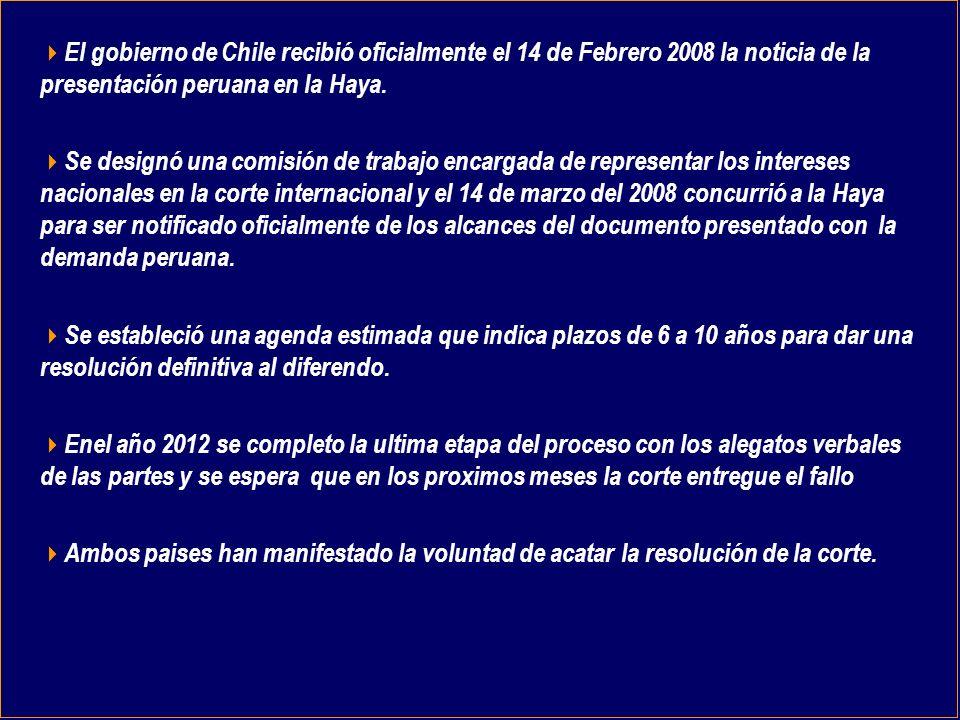 El gobierno de Chile recibió oficialmente el 14 de Febrero 2008 la noticia de la presentación peruana en la Haya.