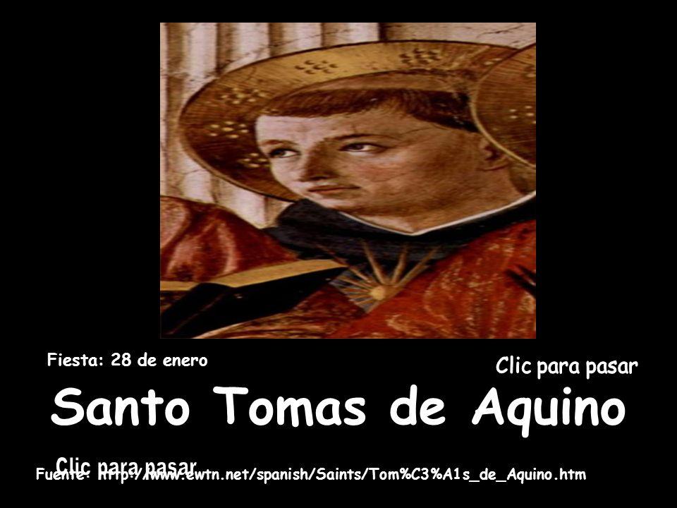 Santo Tomas de Aquino Fiesta: 28 de enero Clic para pasar