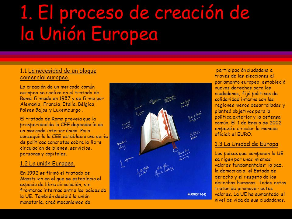 1. El proceso de creación de la Unión Europea