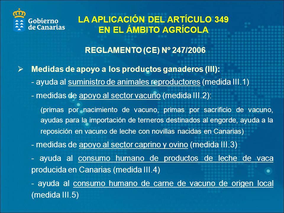 LA APLICACIÓN DEL ARTÍCULO 349 EN EL ÁMBITO AGRÍCOLA